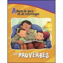 LES PROVERBES: ALBUM DE JEUX ET DE COLORIAGES (DE BÉZENAC) -54266