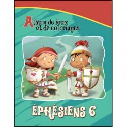 Ephésien 6: Album de jeux et de coloriages (Be Bésenac)