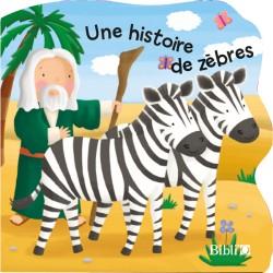 Une histoire de zèbres (Noé)