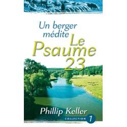 UN BERGER MEDITE LE PSAUME 23 (Phillip KELLER)