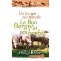 UN BERGER CONTEMPLE LE BON BERGER ET SES BREBIS (Phillip KELLER)