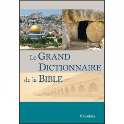 Le grand dictionnaire de la Bible 3. edit