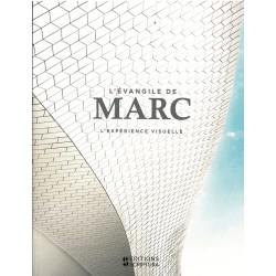 Evangile de Marc [L'expérience visuelle]