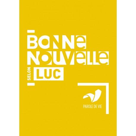 BONNE NOUVELLE LUC PAROLE DE VIE 4092