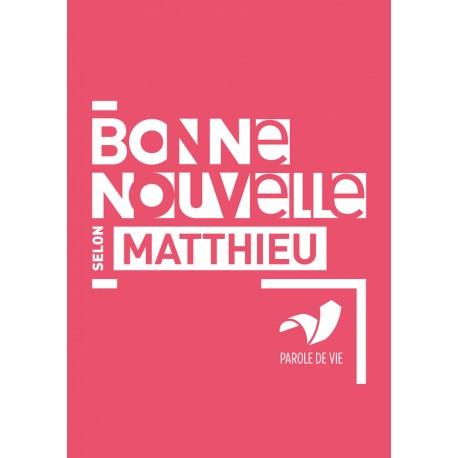 BONNE NOUVELLE MATTHIEU PAROLE DE VIE 4094