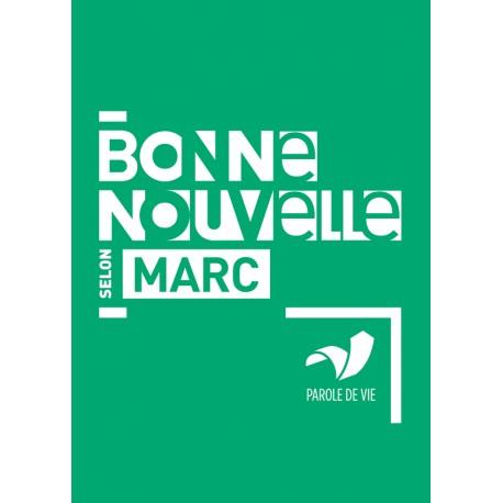 BONNE NOUVELLE MARC PAROLE DE VIE 4091