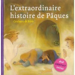 Couleurs de Bible : L'extraordinaire histoire de Pâques