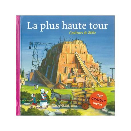 COULEURS DE BIBLE : LA PLUS HAUTE TOUR 5238