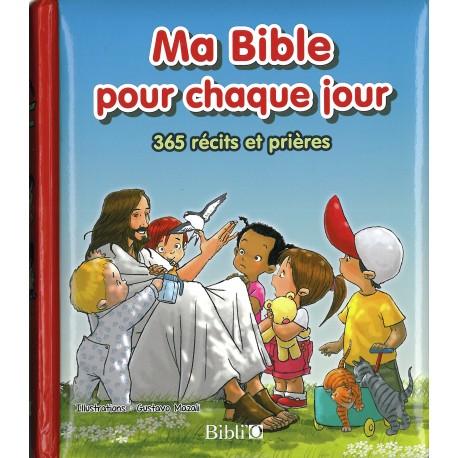 MA BIBLE POUR CHAQUE JOUR - 365 RÉCITS ET PRIÈRES -blf1436