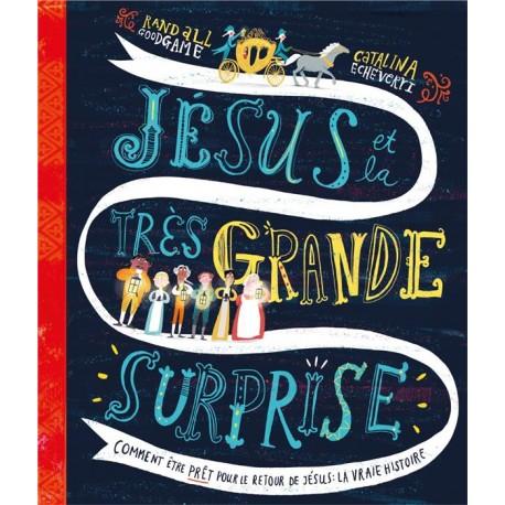 Jésus et la très grande surprise - première
