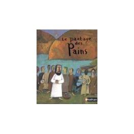 LE PARTAGE DES PAINS 5249