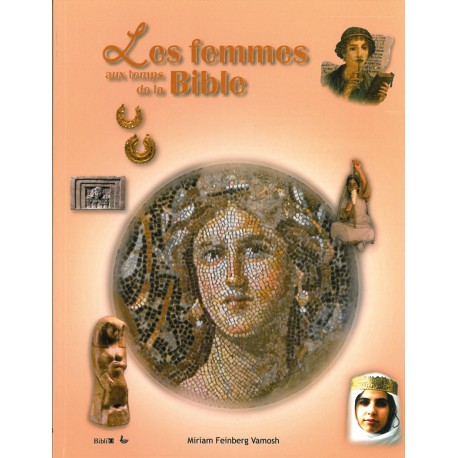 LES FEMMES AUX TEMPS DE LA BIBLE 9025