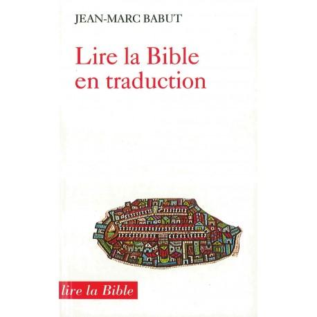 LIRE LA BIBLE EN TRADUCTION 9173