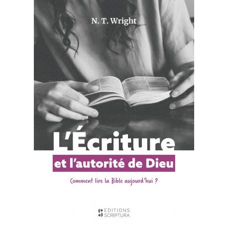 L'écriture et l'autorité de Dieu