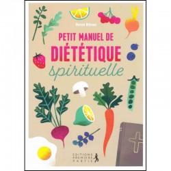 Petit manuel de diététique spirituelle
