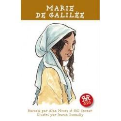 Histoires vraies :Marie de Galilée