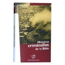 HISTOIRES CRIMINELLES DE LA BIBLE 9248
