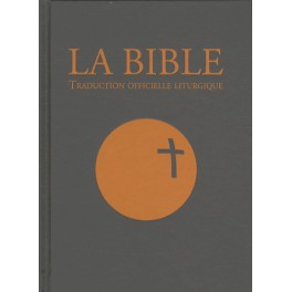 TRADUCTION OFFICIELLE LITURGIQUE DE LA BIBLE, RELIÉ, TRANCHEFILE 14849