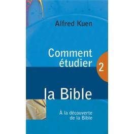 OMMENT ÉTUDIER LA BIBLE (ALFRED KUEN) -blf1959