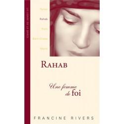 Rahab - une femme de foi (Francine Rivers)