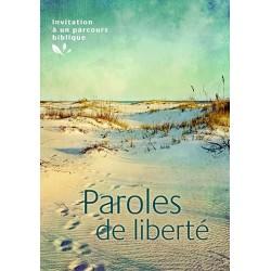 Paroles de liberté - invitation à un parcours biblique